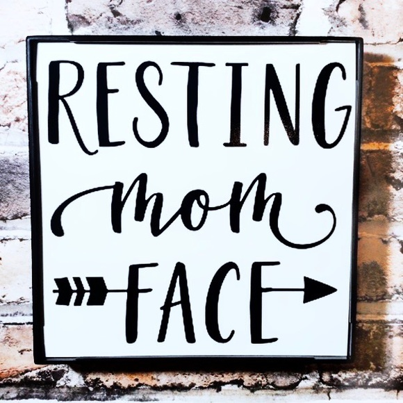 Other - Resting Mom Face Frame